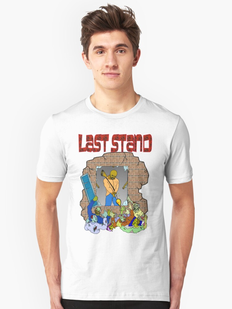 Last Stand Unisex T-Shirt Front
