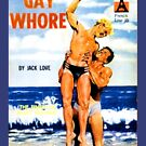 """""""Gay Whore"""" by Michelle Lee Willsmore"""