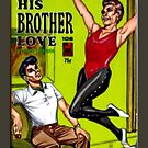 """""""His Brother Love"""" by Michelle Lee Willsmore"""