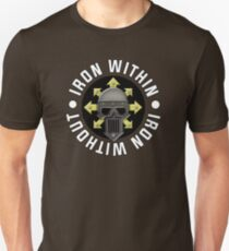 Iron Within, Iron Without Slim Fit T-Shirt