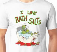 I Love Bath Salts Zombie Unisex T-Shirt
