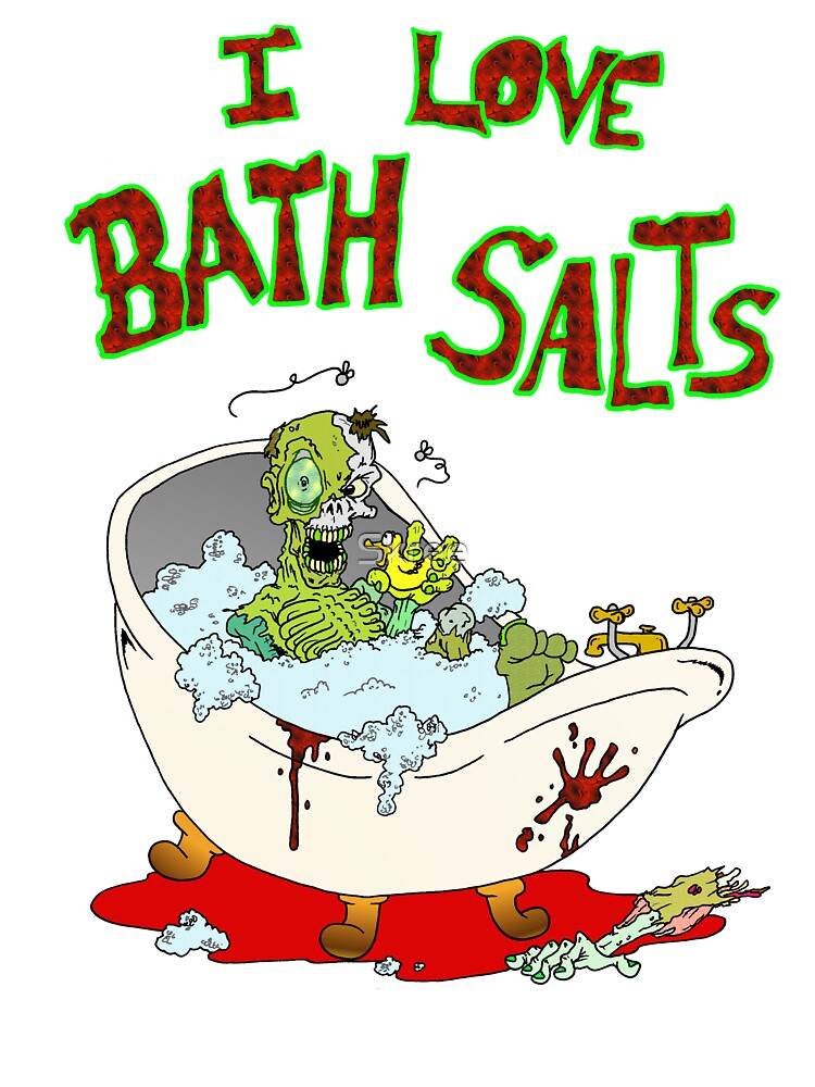 I Love Bath Salts Zombie by Skree