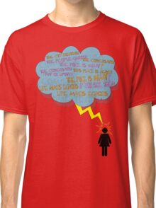 life makes ECHOES. (stick girl.) Classic T-Shirt