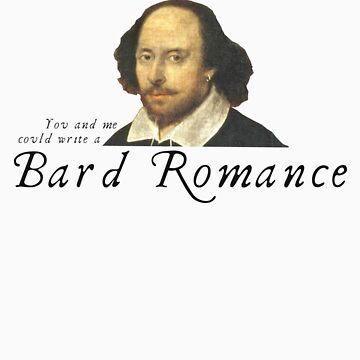 Bard Romance by wearhistory