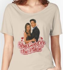 She Got Off The Plane Women's Relaxed Fit T-Shirt