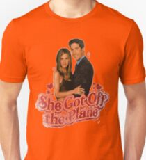She Got Off The Plane Unisex T-Shirt