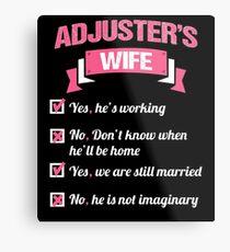 ADJUSTER'S WIFE Metal Print