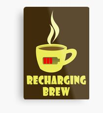 Recharging Brew Metal Print