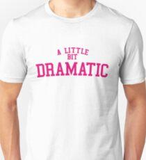 Regina George 'A Little Bit Dramatic' Mean Girls Unisex T-Shirt