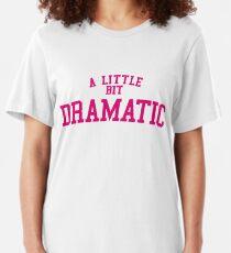"""Regina George """"Ein bisschen dramatisch"""" Mean Girls Slim Fit T-Shirt"""