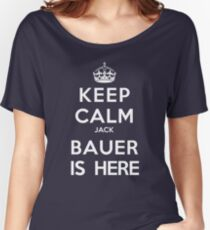 Keep Calm Jack Bauer is Here Women's Relaxed Fit T-Shirt