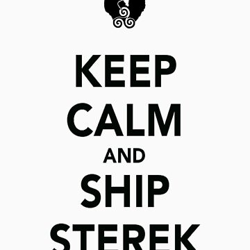 Keep Calm And Ship Sterek by CavalierInspire