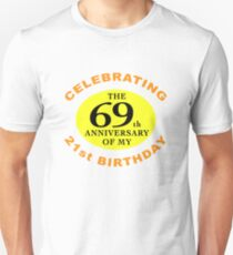 Funny 90th Birthday (Anniversary) Unisex T-Shirt