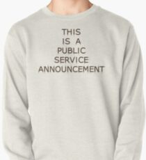 This is a Public Service Announcement (with Guitars) - T shirt Pullover