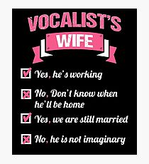 VOCALIST'S WIFE Photographic Print