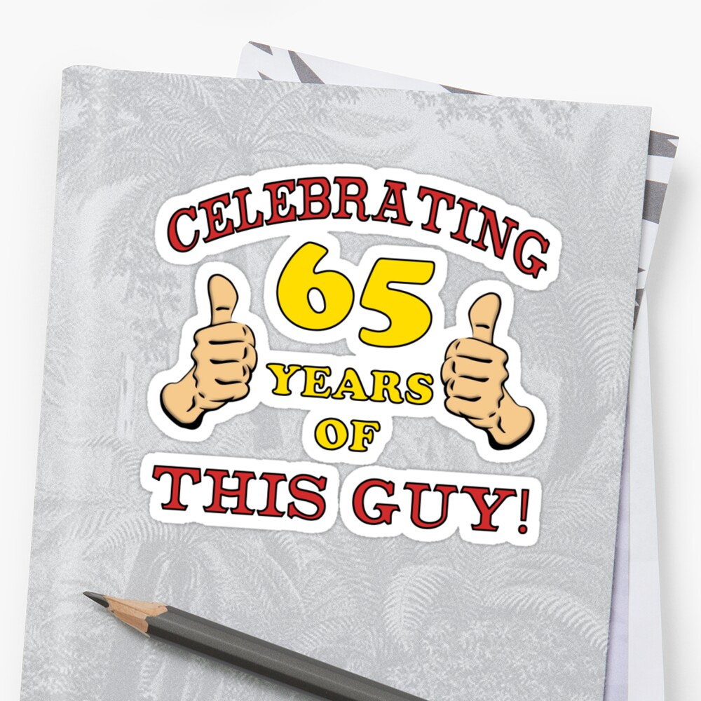 65th Birthday Gag Gift For Him