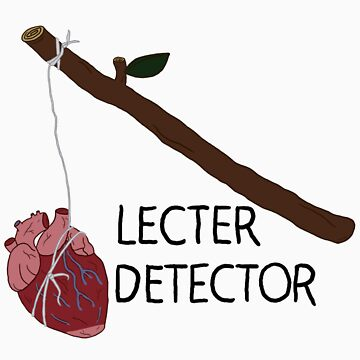 Lecter Detector by changeofheart
