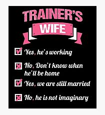 TRAINER'S WIFE Photographic Print