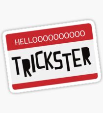 Hellooooooo Trickster! Sticker
