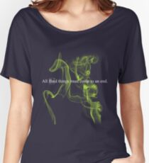 All bad things must come to an end. Women's Relaxed Fit T-Shirt