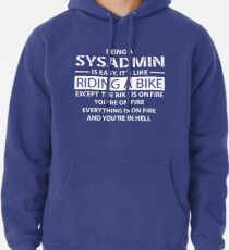 Being a SYSADMIN Pullover Hoodie