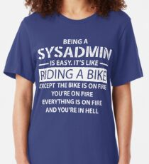 Being a SYSADMIN Slim Fit T-Shirt