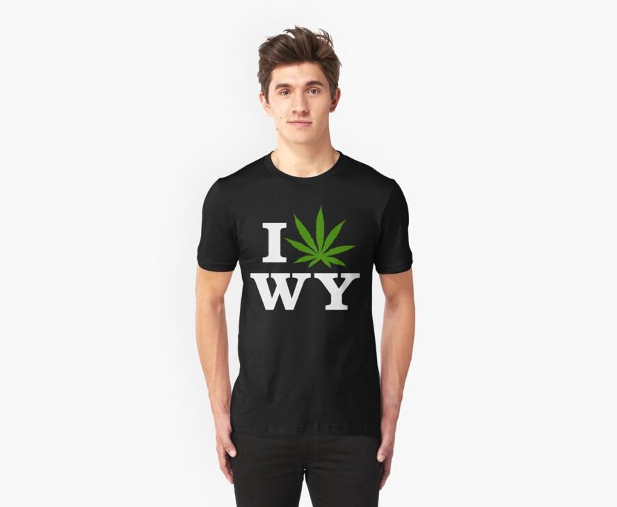 I Love Wyoming Marijuana Cannabis Weed T-Shirt by MarijuanaTshirt