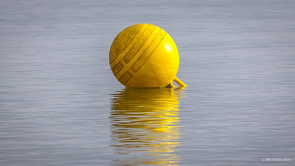 Yellow Buoy by Mikell Herrick