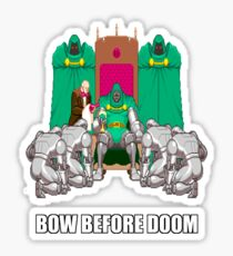 Bow Before Doom Sticker