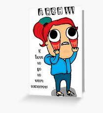 Argh! Greeting Card