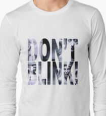 Weeping Angels - Don't Blink!! Long Sleeve T-Shirt