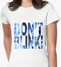 Weeping Angels - Don't Blink!! Blue* Women's Fitted T-Shirt