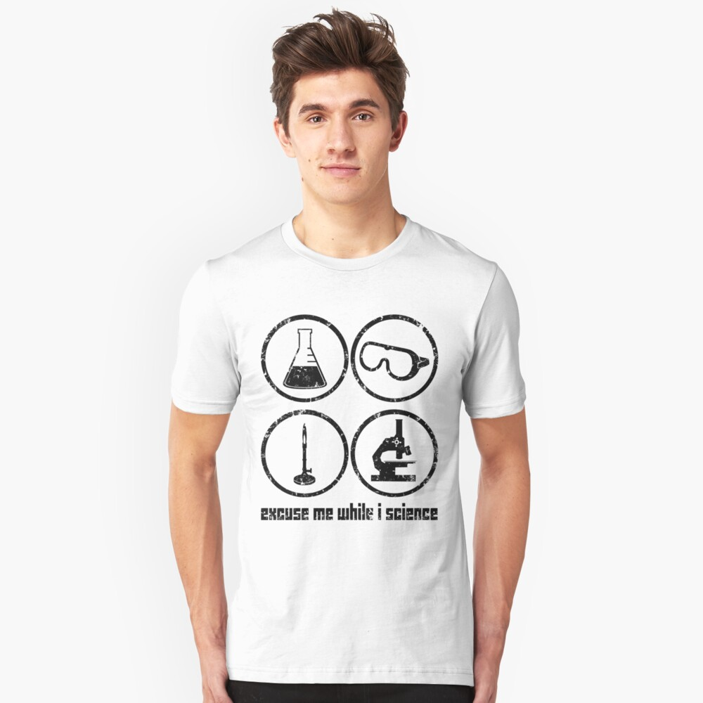 Excuse Me While I Science: Safety Goggles Required - Black Text Version Slim Fit T-Shirt