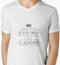 And Honey, You Should See Me in a Crown Men's V-Neck T-Shirt