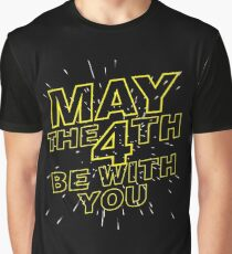 May the 4th be with you. Graphic T-Shirt