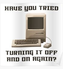 Computer hotline Turning it off and on again Poster