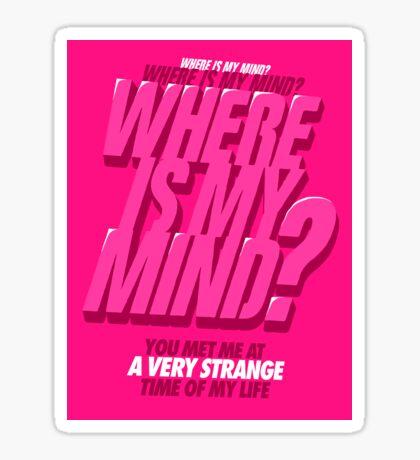 Where is my Mind? Sticker