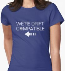 We're Drift Compatible Women's Fitted T-Shirt