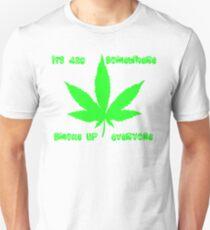 420 somewhere smoke up everyone Unisex T-Shirt