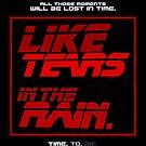 Tears in the Rain by butcherbilly