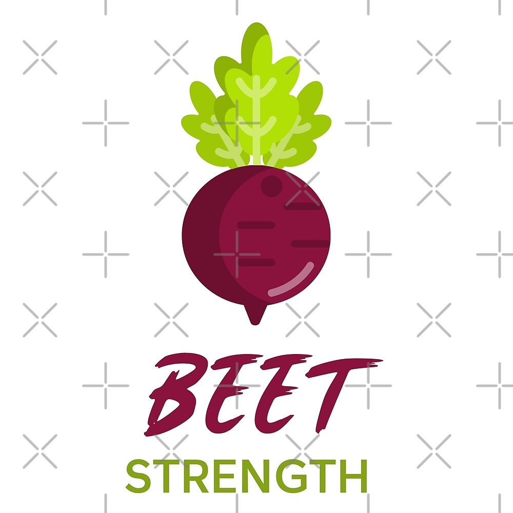 Beet Strength by Sweevy Swag