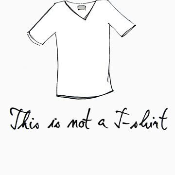 This is not a t-shirt by radovansensel
