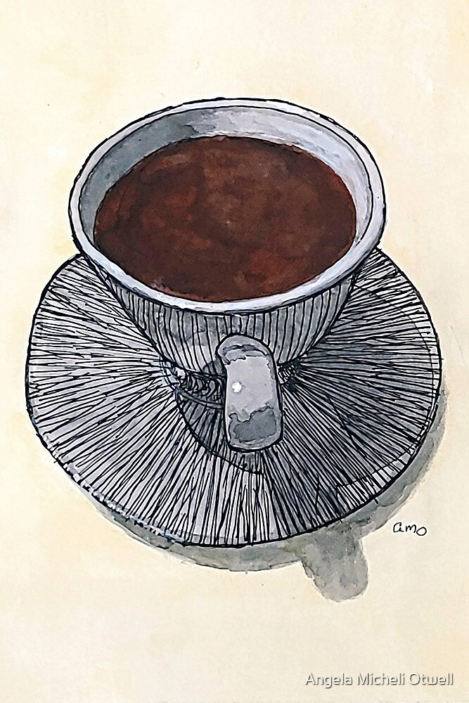 Cup of Coffee by Angela Micheli Otwell