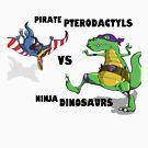 Pirate Pterodactyls vs Ninja Dinosaurs by Cory Gerard