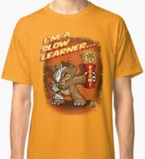 Slow Learner Classic T-Shirt