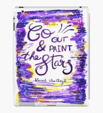 Van Gogh - Go Out And Paint The Stars iPad Case/Skin