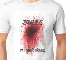 Zombies: Eat Your Brains Unisex T-Shirt
