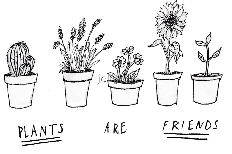 Quot Plants Are Friends Quot Stickers By Jellyelly Redbubble