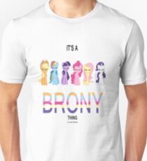 All - It's a brony thing T-Shirt