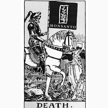 Death By Monsanto Tarot Card by Aengel
